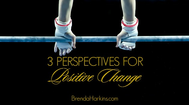 3 Perspectives for Positive Change