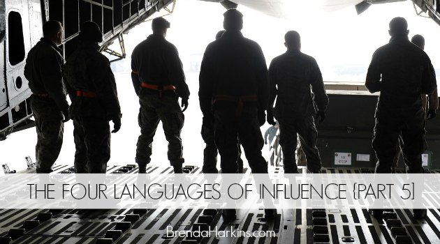 The Four Languages of Influence {Part 5}