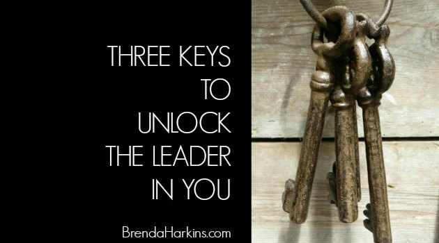 Three Keys to Unlock the Leader in You
