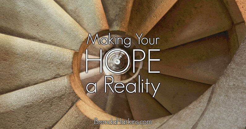 Making Your Hope a Reality