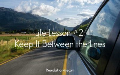 Life Lesson #2: Keep It Between the Lines