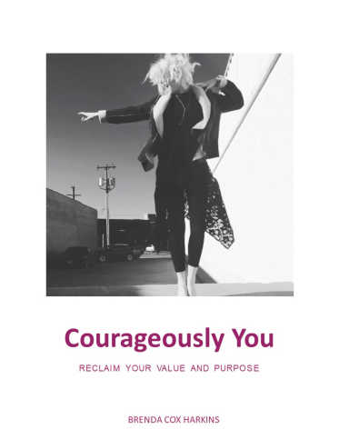 Courageously You helps you discover your hidden treasure, identify your purpose, and unleash your power.  Join Today!
