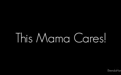 This Mama Cares!